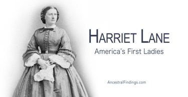 America's First Ladies, #15 – Harriet Lane