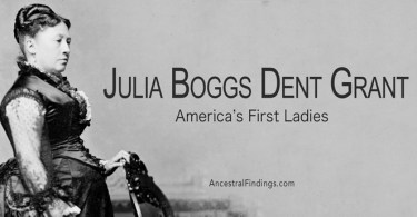 America's First Ladies, #18 – Julia Boggs Dent Grant