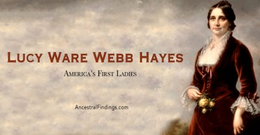 America's First Ladies, #19 – Lucy Ware Webb Hayes