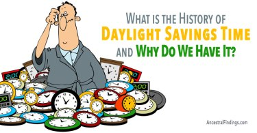 What is the History of Daylight Savings Time, and Why Do We Have It?