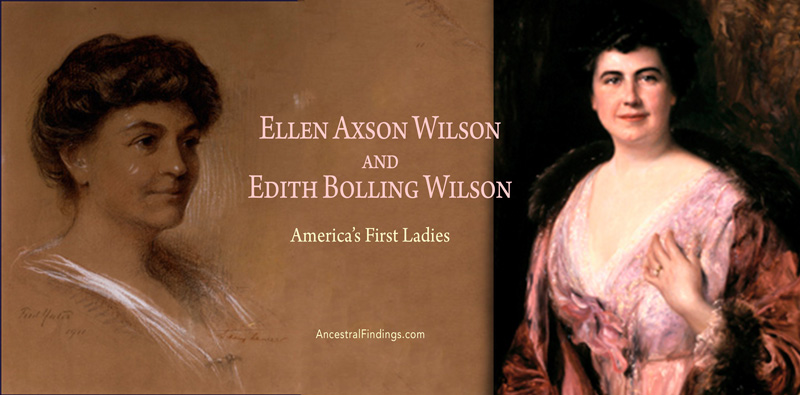 America's First Ladies, #28 — Ellen Axson Wilson and Edith Bolling Wilson