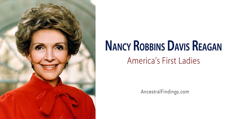 America's First Ladies, #40 – Nancy Robbins Davis Reagan