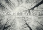 The Connecticut Witch Trials: Witch Hysteria in America Long Before Salem