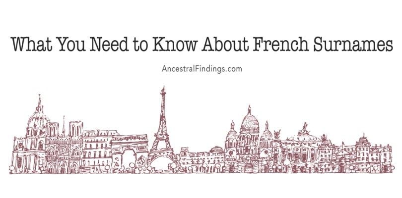 What You Need to Know About French Surnames