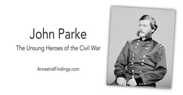 John Parke: Unsung Heroes of the Civil War