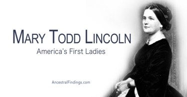 America's First Ladies, #16 – Mary Todd Lincoln