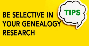 Be Selective in Your Genealogy Research | Genealogy Clips #2