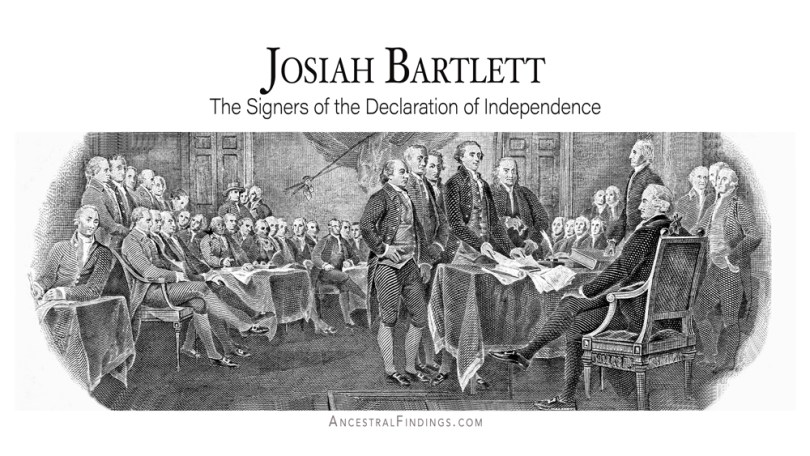 Josiah Bartlett- The Signers of the Declaration of Independence