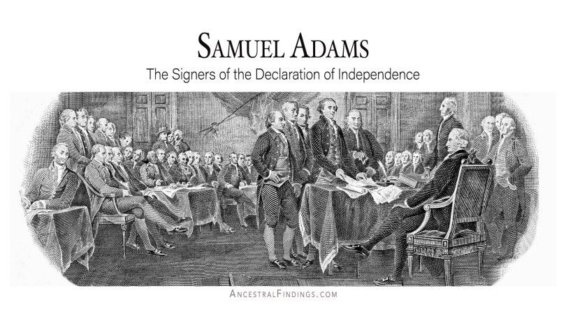Samuel Adams: The Signers of the Declaration of Independence