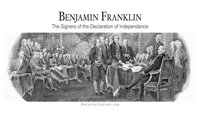 Benjamin Franklin: The Signers of the Declaration of Independence