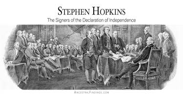 Stephen Hopkins: The Signers of the Declaration of Independence