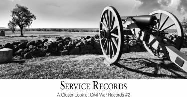 Service Records: A Closer Look at Civil War Records #2
