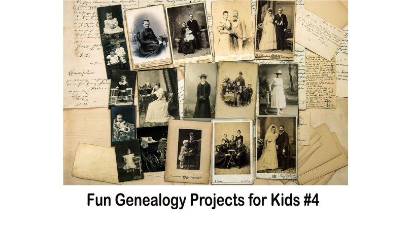 Fun Genealogy Projects for Kids #4