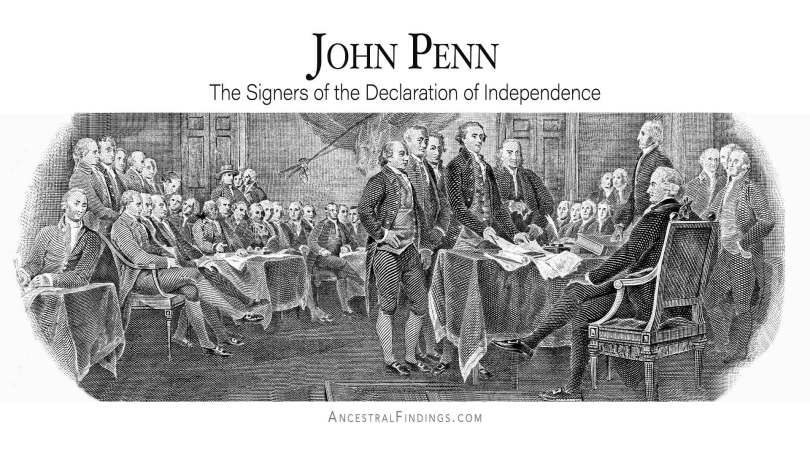 John Penn: The Signers of the Declaration of Independence