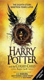 """Harry Potter and the Cursed Child"" by J.K. Rowling, Jack Thorne and John Tiffany Release: July 31"