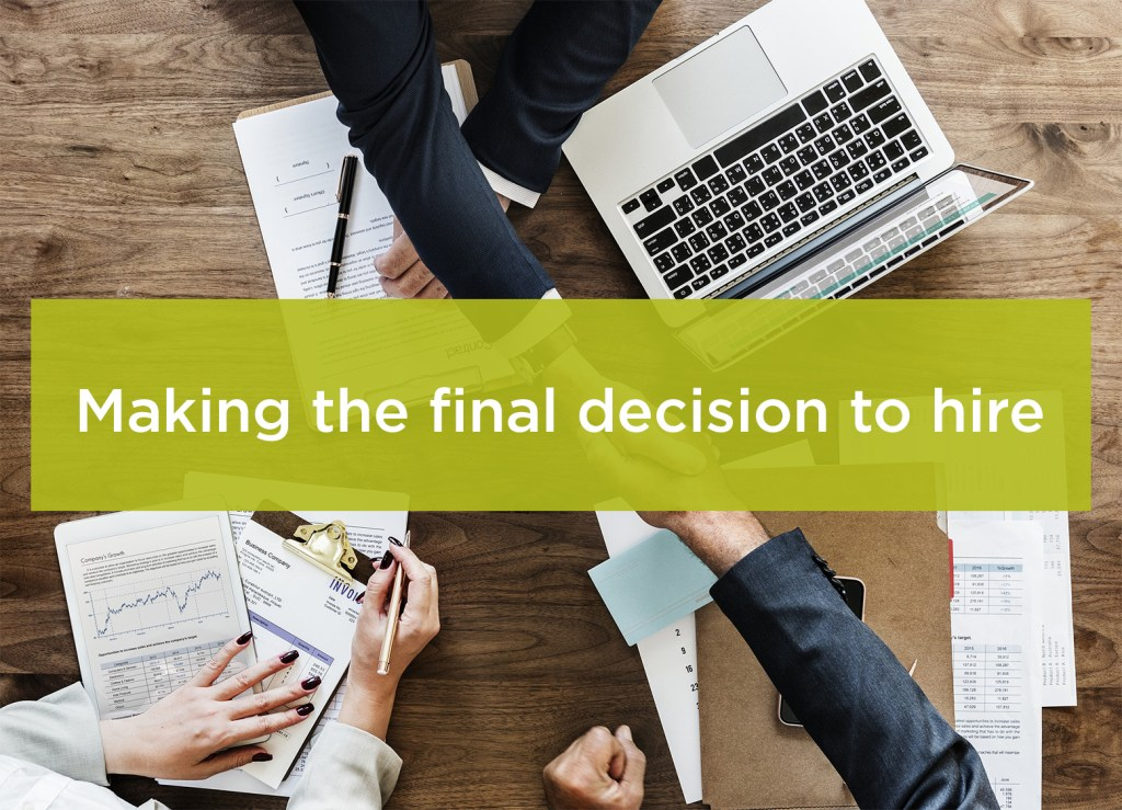 Making the final decision to hire
