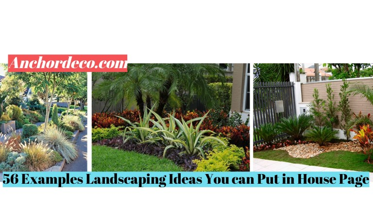 56 Examples Landscaping Ideas You can Put in House Page