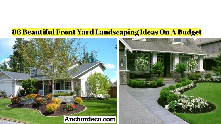 86 Beautiful Front Yard Landscaping Ideas On A Budget