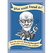 "Book Review:  Sarah Tomley's ""What Would Freud Do?"""