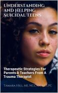 Book Cover: Understanding & Helping Suicidal Teens: New Kindle Release