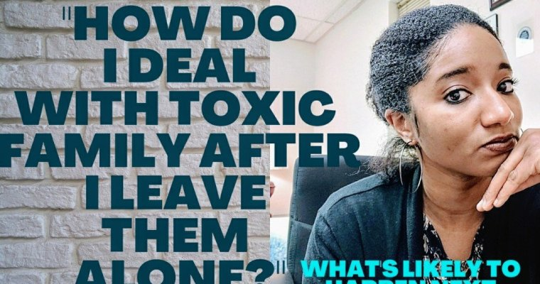 """Watch """"""""How Do I Deal With A Toxic Family After I Leave Them Alone?"""" 