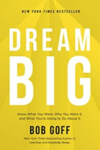 dreams and goals and how to plan them