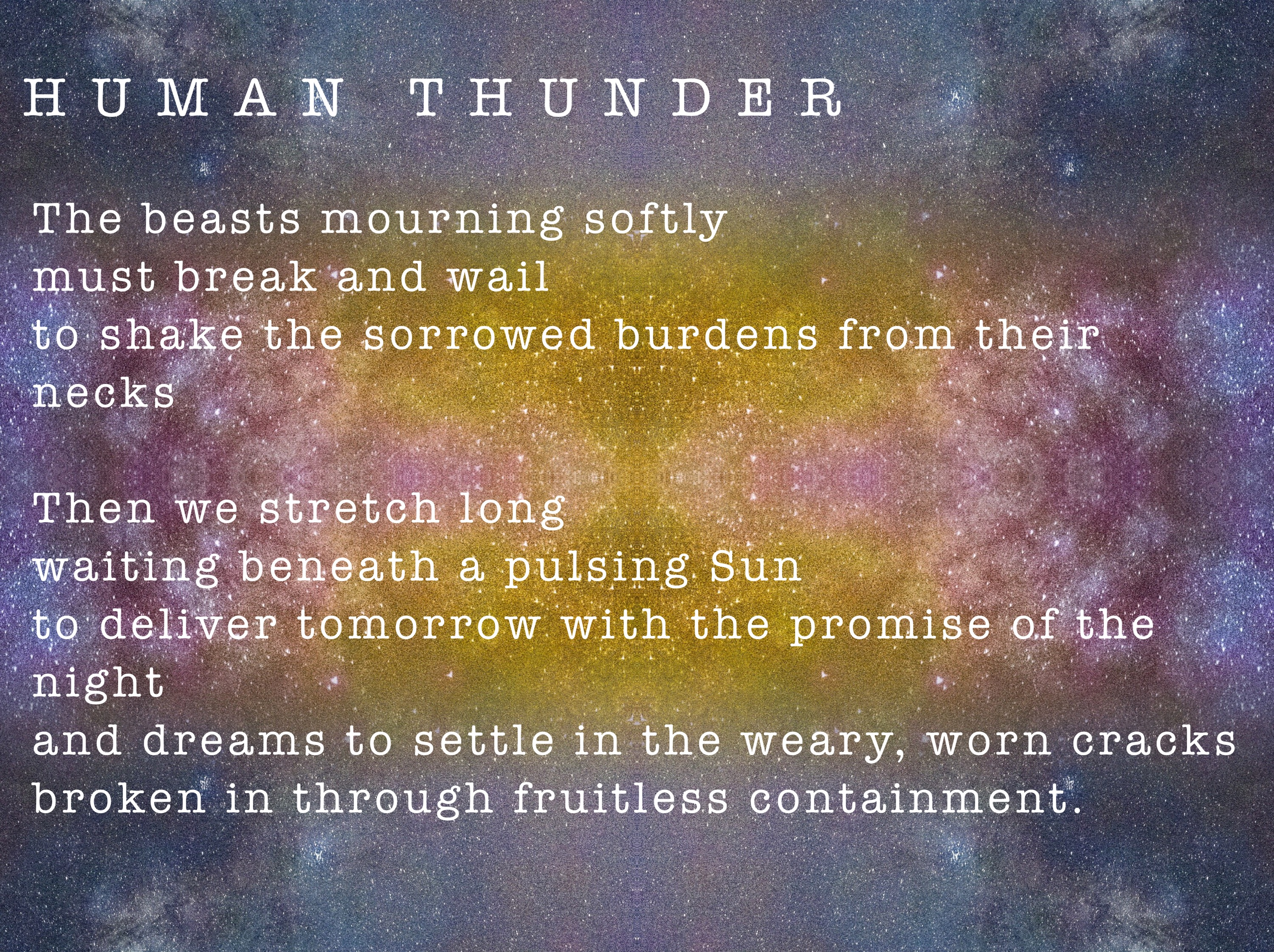 The original poem Human Thunder by Megan J. Alexander