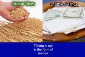 Tithing is not in the form of money.