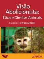 ANDA lança livro sobre abolicionismo animal