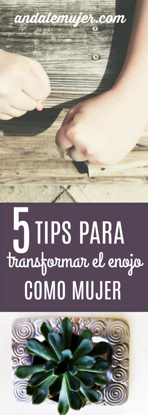 5 tips para transformar el enojo como mujer - ándalemujer.com. Como transformar una de las emociones más fuertes para fluir y usarlo positivamente.
