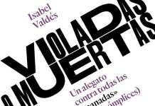 Violadas o muertas Isabel Valdes