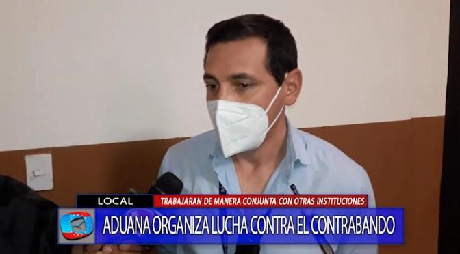 Aduana realiza acciones conjuntas con otras instituciones para frenar contrabando