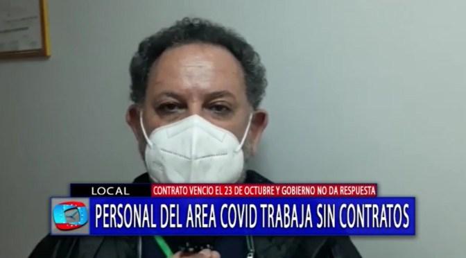 Personal de salud del área covid trabaja sin contratos y con sueldos atrasados