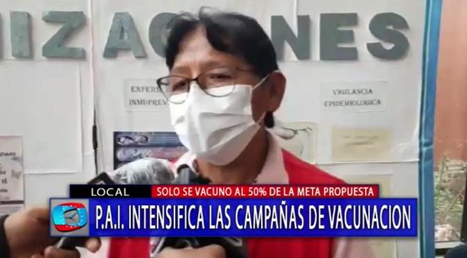 PAI reporta baja cobertura en campaña de vacunación en Tarija