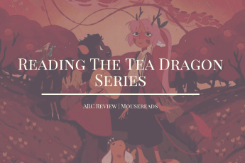 Reading The Tea Dragon Series