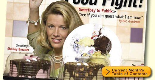 Food Fight! Sweetbay Supermarket President Shelly Broader, Kash n' Karry, Publix, by Bob Andelman