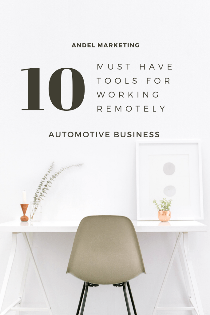 10 Must Have Tools for Working Remotely for Your Automotive Business #workfromhome #automotive #productivity #worktools