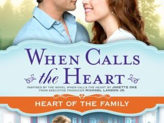 WHEN CALLS THE HEART: HEART OF THE FAMILY 24