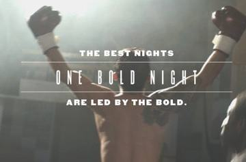 """BE PART OF """"ONE BOLD NIGHT"""" WITH EPISODES 1-4 OF THIS SHORT FILM. 23"""