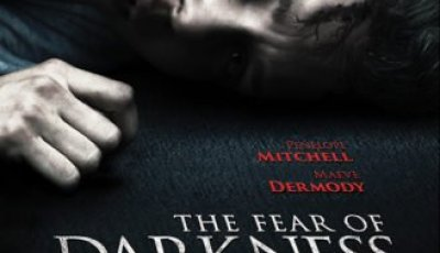 FEAR OF DARKNESS/ Starring Penelope Mitchell, Christopher Sommers & Maeve Dermody/ Available on DVD on March 1st 5