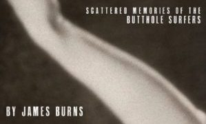 LET'S GO TO HELL: SCATTERED MEMORIES OF THE BUTTHOLE SURFERS 13