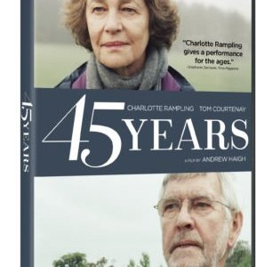 45 YEARS debuts on DVD, Digital HD and On Demand June 14th 7