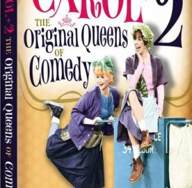 CAROL +2: THE ORIGINAL QUEENS OF COMEDY 55