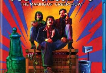 JUST DESSERTS: THE MAKING OF CREEPSHOW hits BLU-RAY on July 12th 45