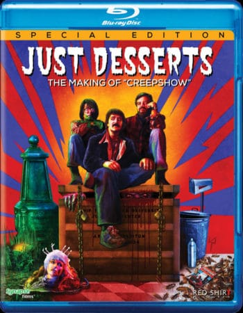 JUST DESSERTS: THE MAKING OF CREEPSHOW hits BLU-RAY on July 12th 2
