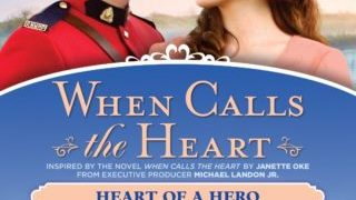 WHEN CALLS THE HEART: HEART OF A HERO 12