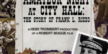 AMATEUR NIGHT AT CITY HALL: THE STORY OF FRANK L. RIZZO 57