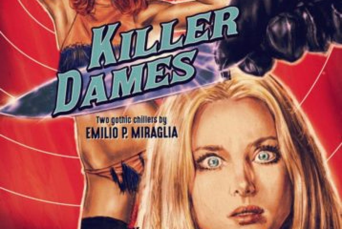 KILLER DAMES: TWO GOTHIC THRILLERS BY EMILIO P. MIRAGLIA