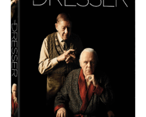 The Dresser -Starring Ian McKellen and Anthony Hopkins - Available on DVD and Digital HD July 12 28