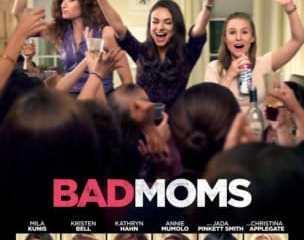 BAD MOMS 11